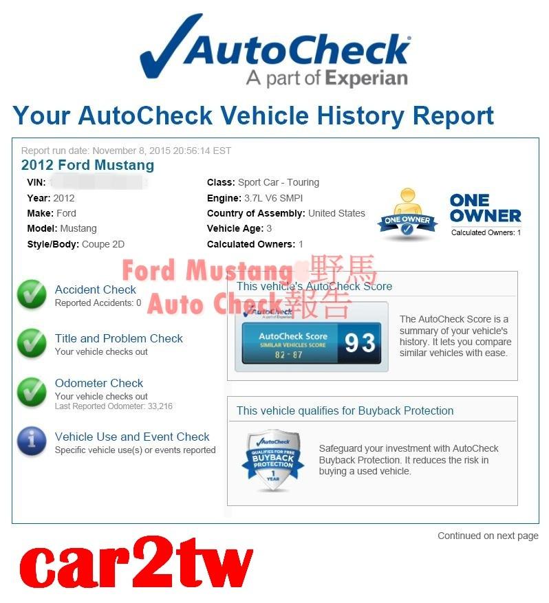 Auto Check是一個很重要的資訊,這台福特野馬Ford Mustang在報告中並未有事故紀錄,車主對此非常開心